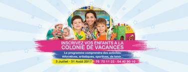 Inscrivez vos enfants a la Colonie de Vacances