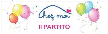Chez Moi Il PARTITO